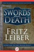 Swords Against Death (Lankhmar