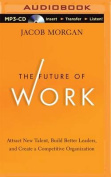 The Future of Work [Audio]