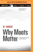 Why Moats Matter [Audio]
