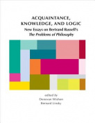 Acquaintance, Knowledge, and Logic