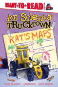 Kat's Maps (Jon Scieszka's Trucktown