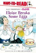 Eloise Breaks Some Eggs (Ready-To-Read - Level 1