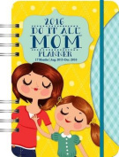 Mom's Do It All Planner (17 Mo) Calendar