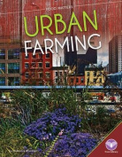 Urban Farming (Food Matters)