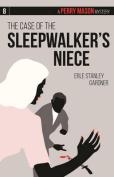 The Case of the Sleepwalker S Niece