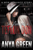 In Love with a Teflon Don