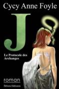 J. Le Protocole Des Archanges [FRE]