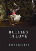 Bullies in Love