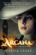 Arcana: A Historical Fantasy
