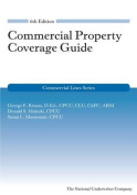 Commercial Property Coverage Guide, 6th Edition