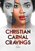 Christian Carnal Cravings