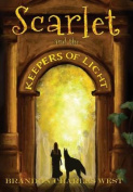 Scarlet and the Keepers of Light