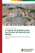 A Teoria Do Estado Laico Na Civitas de Marsilio de Padua [POR]