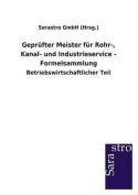 Geprufter Meister Fur Rohr-, Kanal- Und Industrieservice - Formelsammlung [GER]