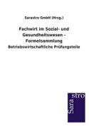 Fachwirt Im Sozial- Und Gesundheitswesen - Formelsammlung [GER]
