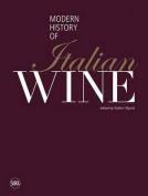 Modern History of Italian Wine
