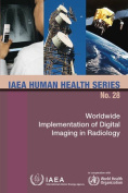 Worldwide Implementation of Digital Imaging in Radiology