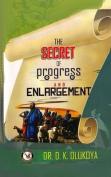 Secret of Progress and Enlargement