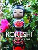 Kokeshi: From Tohoku with Love
