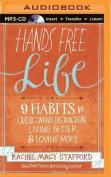 Hands Free Life [Audio]