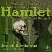 The Tragedy of Hamlet, Prince of Denmark [Audio]