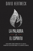 La Palabra y El Espiritu [Spanish]
