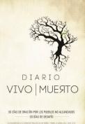 Diario Vivir Muerto [Spanish]