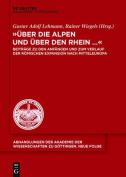 """""""Uber Die Alpen Und Uber Den Rhein..."""" [GER]"""