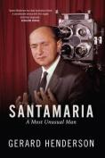 Santamaria: A Most Unusual Man