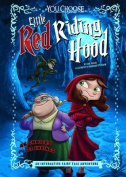 Little Red Riding Hood: An Interactive Fairy Tale Adventure (You Choose