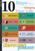 10 Steps for Changing Your Life