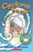 Cyclone Fever (Mates)