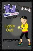 Lights Out! (EJ Spy School)