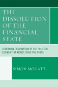 The Dissolution of the Financial State