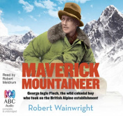 Maverick Mountaineer [Audio]