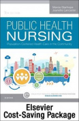 Community/Public Health Nursing Online for Stanhope & Lancaster,Public Health Nursing (Access Code and Textbook Package) 9e