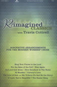 Reimagined Classics Choral Book