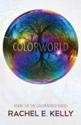 Colorworld: Colorworld Book 1