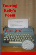 Touring Kelly's Poem