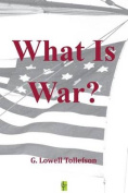 What Is War?