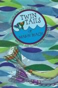 Twin Tails of Mason Beach