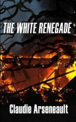 The White Renegade