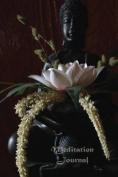 Meditation Journal: Buddha