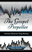 The Gospel Propeller
