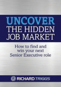 Uncover the Hidden Job Market