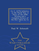 Co. C, 127th Infantry, in the World War