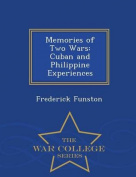 Memories of Two Wars