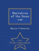 Narratives of the Sioux War - War College Series