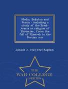Media, Babylon and Persia