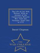 The Life of Col. Seth Warner